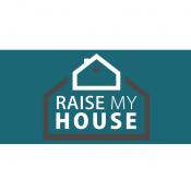 Raise My House